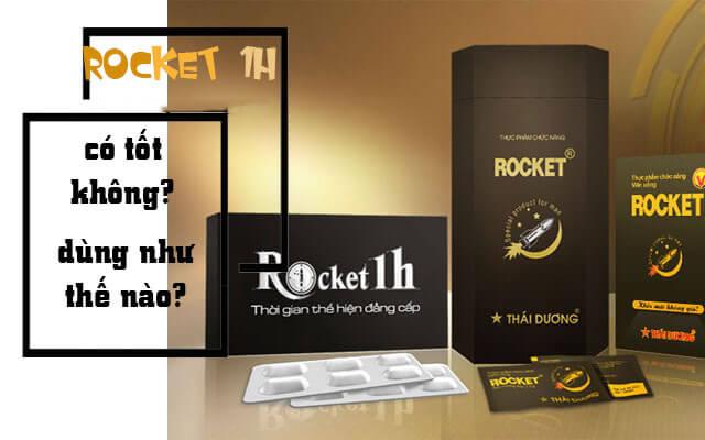 Rocket 1h Có Thực Sự Tốt - Phương Pháp Điều Trị Yếu Sinh Lý Hiệu Quả Nhất